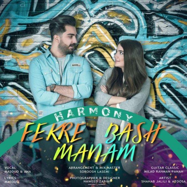 Harmony - 'Fekre Manam Bash'