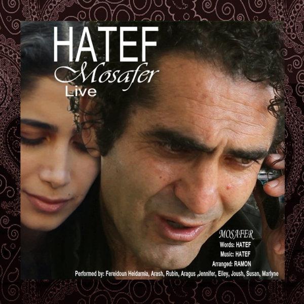 Hatef - Mosafer (Live)