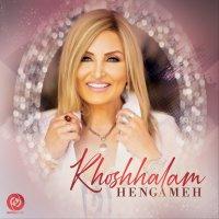 Hengameh - 'Khoshhalam'