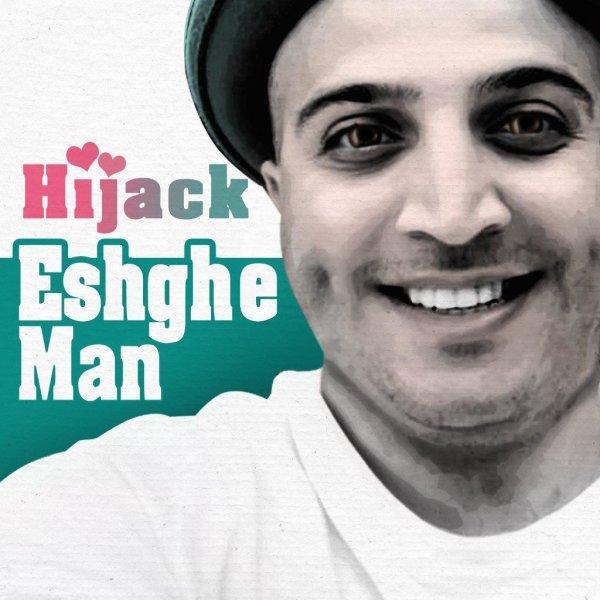 Hijack - Eshghe Man