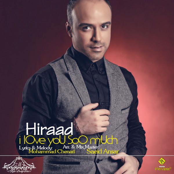 Hiraad - 'Dooset Daram Kheili Ziad'
