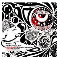 Hojat Ashrafzadeh - 'Chashme To'