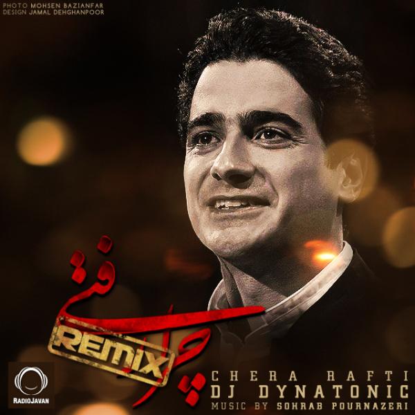 Homayoun Shajarian - 'Chera Rafti (Dynatonic Remix)'