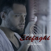 Hooman Horri - 'Etefaghi'