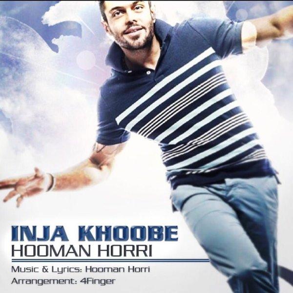 Hooman Horri - 'Inja Khoobe'