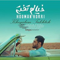 Hooman Horri - 'Khiyalam Takhte'