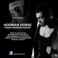 Hooman Horri - 'Mano Faramosh Nakon'