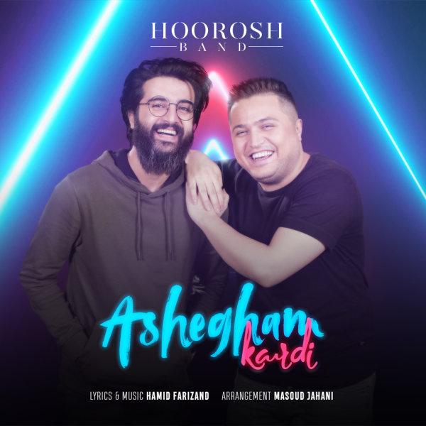 Hoorosh Band - 'Ashegham Kardi'