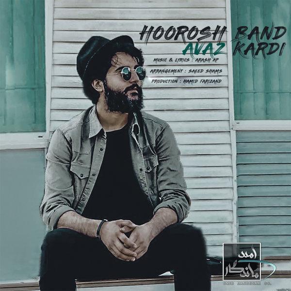 Hoorosh Band - 'Avaz Kardi'