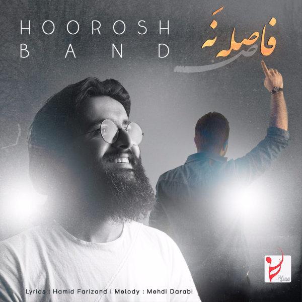 Hoorosh Band - 'Faseleh Na'
