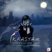 Hoorosh Band - 'Khastam'