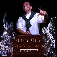 Hosein Aerial - 'Mendil El Hack (Mashup)'