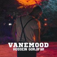 Hossein Gorjifar - 'Vanemood'