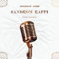 Hossein Hf & Dimer - 'Sandrom Rappi'
