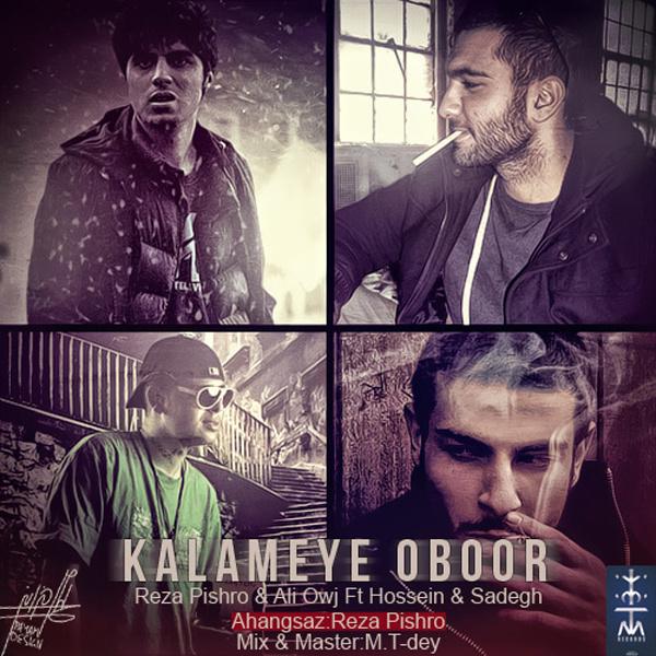 Ho3ein & Sadegh - Kalameye Oboor (Ft Pishro & Owj)