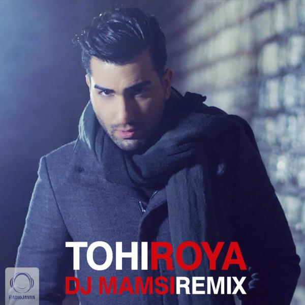 Tohi - 'Roya (DJ Mamsi Remix)'