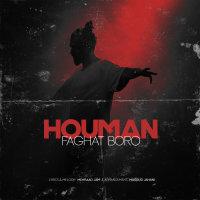 Houman E - 'Faghat Boro'