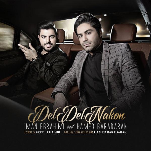 Iman Ebrahimi & Hamed Baradaran - 'Del Del Nakon'