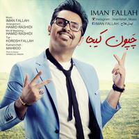 Iman Fallah - 'Chapoone Kija'