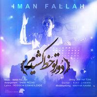Iman Fallah - 'Dore To Khat Keshidam'