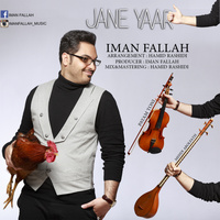 Iman Fallah - 'Jane Yaar'