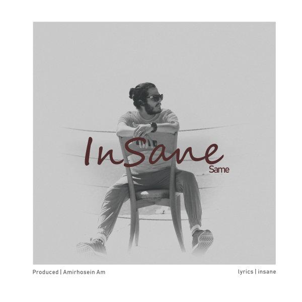 Insane - 'Same'