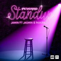 Jamin - 'Standup (Ft Jasmin & Makan)'