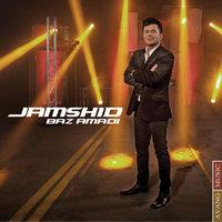 Jamshid - 'Baz Amadi'