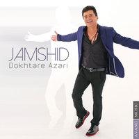 Jamshid - 'Dokhtare Azari'