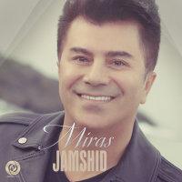 Jamshid - 'Miras'