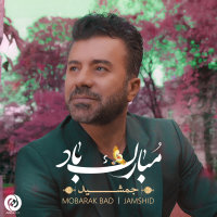 Jamshid - 'Mobarak Baad'