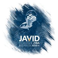 Javid - 'Doroghe Ziba'