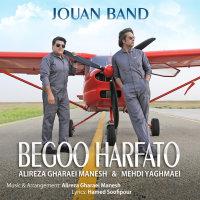 Jouan Band - 'Begoo Harfato'