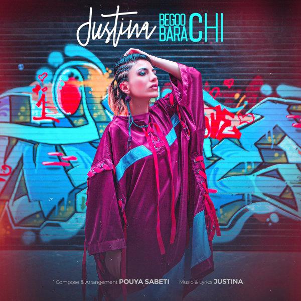Justina - 'Begoo Bara Chi'