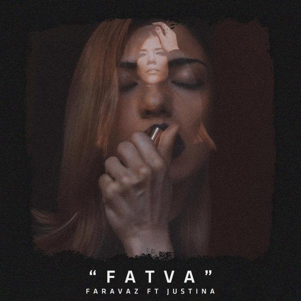 Justina - 'Fatva (Ft Faravaz)'