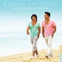 Kamran & Hooman - 'Khode Hamooni Ke Mikhami'