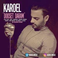 Karoel - 'Dooset Daram'