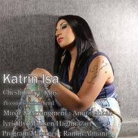 Katrin Isa - 'Cheshmhaye Khis'