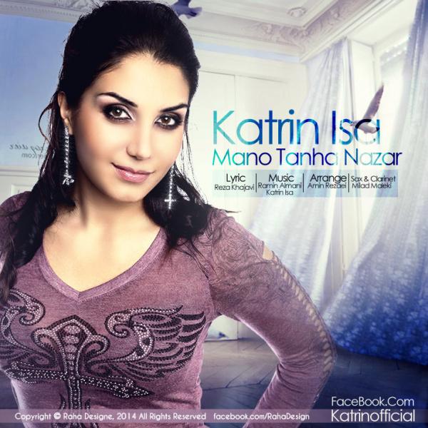 Katrin Isa - Mano Tanha Nazar