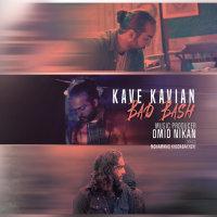 Kave Kavian - 'Bad Bash'