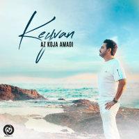 Keyvan - 'Az Koja Amadi'