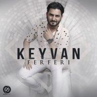 Keyvan - 'Ferferi'