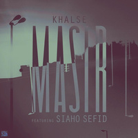 Sepehr Khalse - 'Masir (Ft Siavash Rad)'