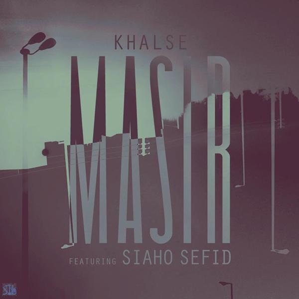 Sepehr Khalse - Masir (Ft Siavash Rad)