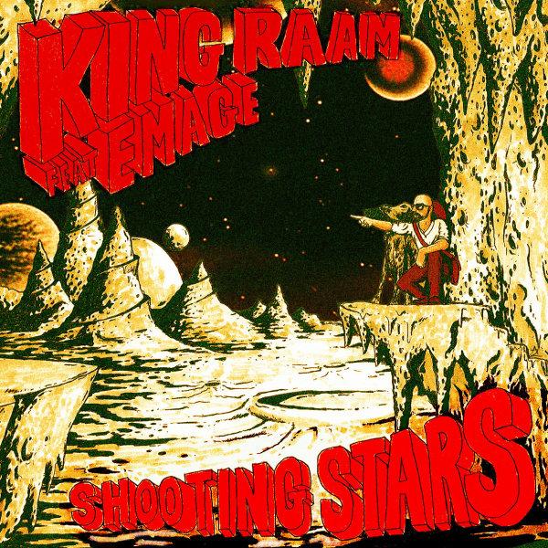 King Raam - 'Shooting Stars'