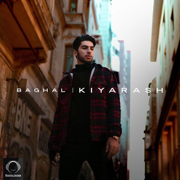 Kiyarash - 'Baghal'