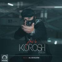 Korosh Sadeghi - 'Ma Zendeim'