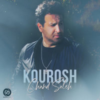 Kourosh - 'Chand Saleh'