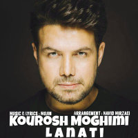 Kourosh Moghimi - 'Lanati'