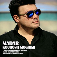 Kourosh Moghimi - 'Madar'